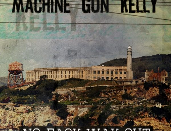 Machine Gun Kelly No Easy Way Out
