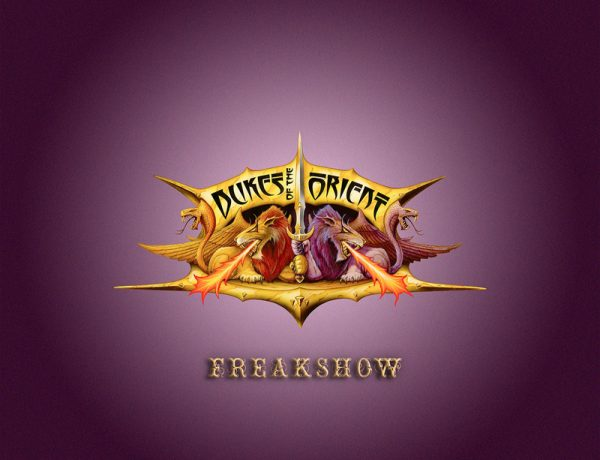 Dukes Of The Orient Freakshow
